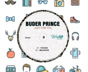 Buder Prince – Just For You