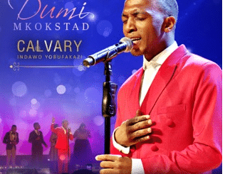 DUMI MKOKSTAD – CALVARY (INDAWO YOBUFAKAZI) [LIVE]