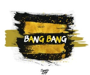 DrumeticBoyz – Bang Bang