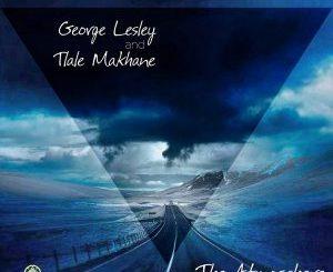 George Lesley & Tlale Makhane – The Atmosphere (Saint Evo Remix)