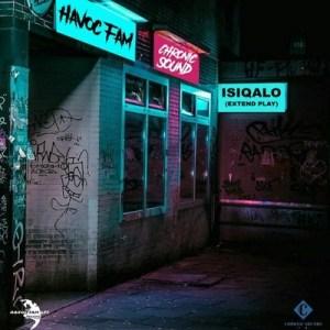 Havoc Fam & Chronic Sound – Cancelation