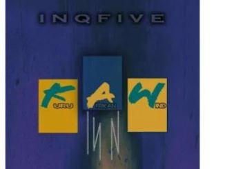 InQfive – Kuru African Wind (Original Mix)