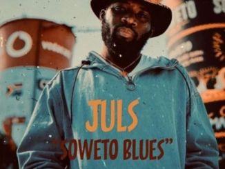 Juls – Soweto Blues Ft. Busiswa & Jaz Karis