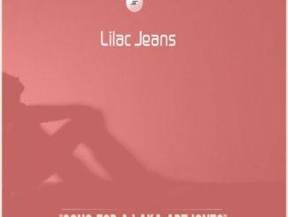 Lilac Jeans – Song For AJ Aka ArtJones (Original Mix)