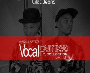 Lilac Jeans – Vocal Remixes Collection, Vol. 2