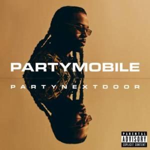ALBUM: PARTYNEXTDOOR – PARTYMOBILE