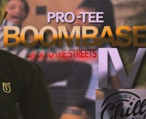 Pro-Tee – Boom Base Vol 4 (Back To The Streets)