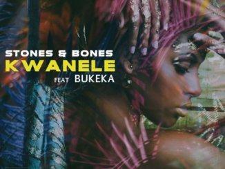 Stones & Bones Ft. Bukeka – Kwanele (Remix)