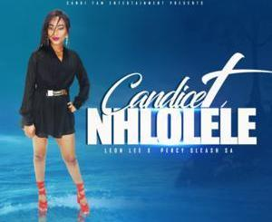 Candice T – Nhlolele Ft. Leon Lee x Percy Sleash SA
