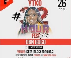 DBN Gogo – #YTKO32HourFest Mix