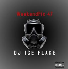 Dj Ice Flake – WeekendFix 47 2020