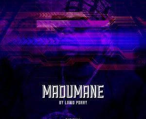 Dj Maphorisa – Madumane