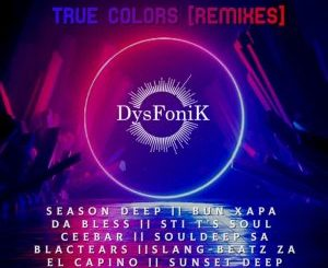 ALBUM: DysFoniK – True Colors (Remixes)