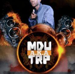 MDU aka TRP – Lorch (Revisit) Ft. Bongza