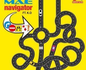 Ma-E – Navigator Ft. K.O