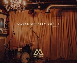 Maverick City Music – Have My Heart (feat. Chris Brown & Chandler Moore)