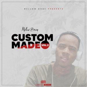 MellowBone – Custom Made Vol. 2