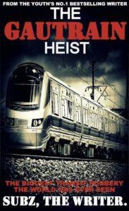 Subz, The Writer – Gautrain Heist ft. Blaklez & PdotO