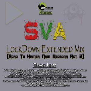 Sva – LockDown Exended Mix (Road To Hamba Nam Uzobona Act 2)