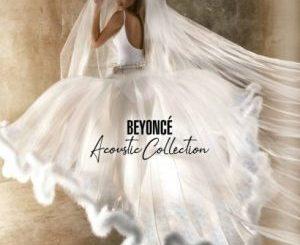 Beyoncé – Acoustic Collection