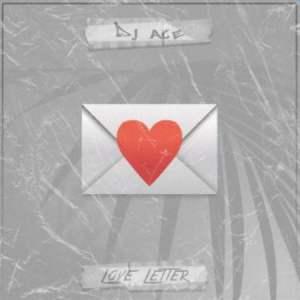 DJ ACE – LOVE LETTER (FULL SONG)