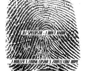 DJ Speedsta – I Don't Know ft. Frank Casino, Zoocci Coke Dope, J.Molley