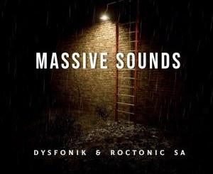 EP: DysFoniK & Roctonic SA – Massive Sounds