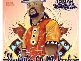 Josiah De Disciple & JazziDisciples – Spirits of Makoela