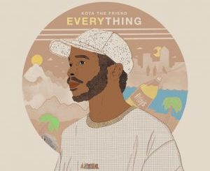 Kota The Friend – Everything