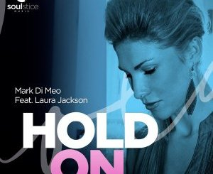 Mark Di Meo – Hold On Ft. Laura Jackson