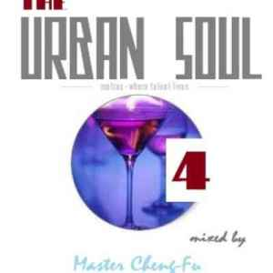 Master Cheng Fu – The Urban Soul Vol 4 Mix