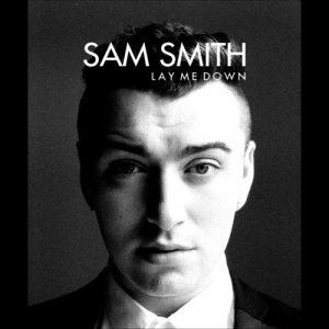 Sam Smith – Lay Me Down
