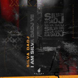 Silva DaDj – I Am Silva DaDj (Version II)