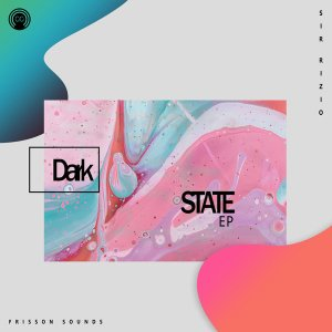 Sir Rizio – Dark State