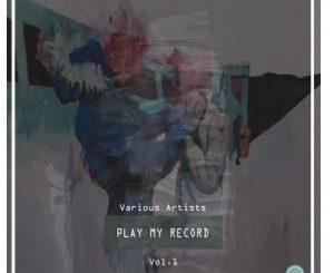 Varius Artists – Play My Record Selektor Series, Vol. 1
