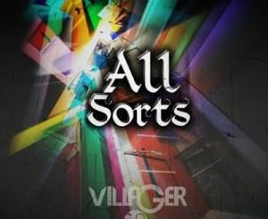 Villager SA – All Sorts (Afro Tech)