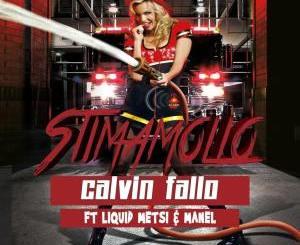 Calvin Fallo – Stimamollo Ft. Liquid Metsi & Manel