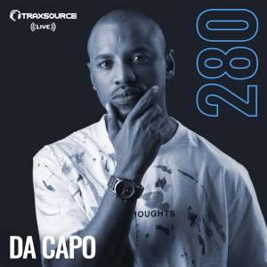 Da Capo – Traxsource LIVE! #280