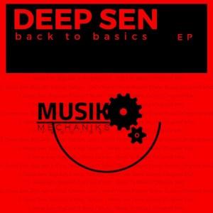 Deep Sen – Back To Basics