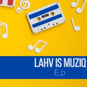 LAHV ft Kwaito – Ubusuku [MP3]