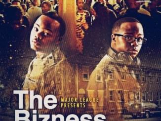 Major League DJz – The Bizness Ft. Cassper Nyovest, Riky Rick & Siya Shezi