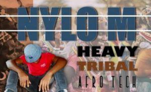 Nylo M – Heavy Tribal (Afro Tech)