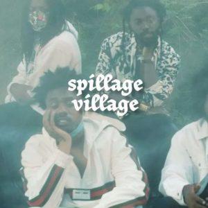 Spillage Village – End of Daze