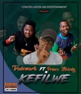 Trademark – Kefilwe Ft. Prince Melody