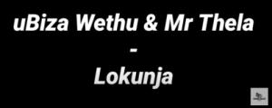 uBiza Wethu & Mr Thela – Lokunja (Black Lives Matter George Floyd)