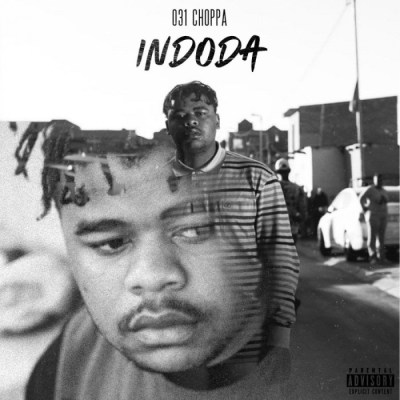 031Choppa – Indoda