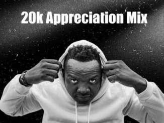 Dj Kabila – 20K Appreciation Mix