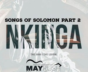 Nkinga – Songs Of Solomon Part 2