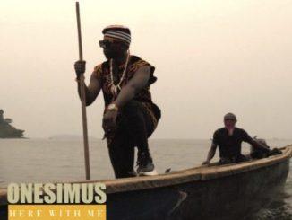Onesimus – Here With Me (Original)
