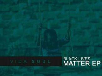 Vida-soul – Black Lives Matter
